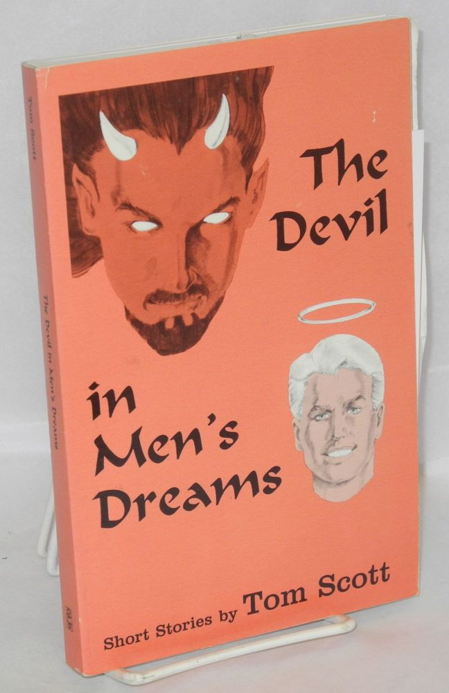 The devil in men's dreams; short stories. Tom Scott.