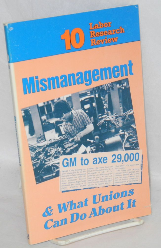 Mismanagement and what unions can do about it. Midwest Center for Labor Research.