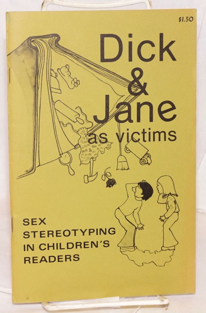Dick and Jane as victims; sex stereotyping in children's books. Women on Words, Images.
