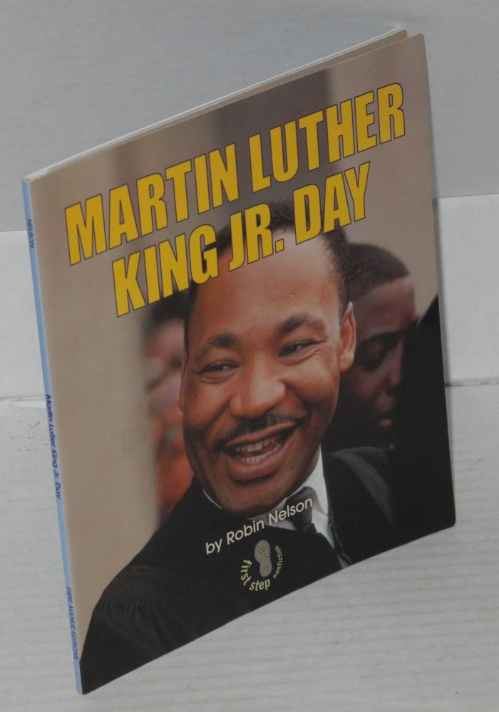 Martin Luther King Jr. day. Robin Nelson.