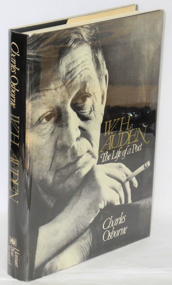 W. H. Auden; the life of a poet. Charles Osborne.