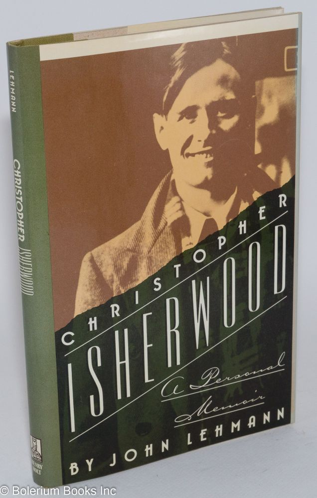 Christopher Isherwood; a personal memoir. John Lehmann.