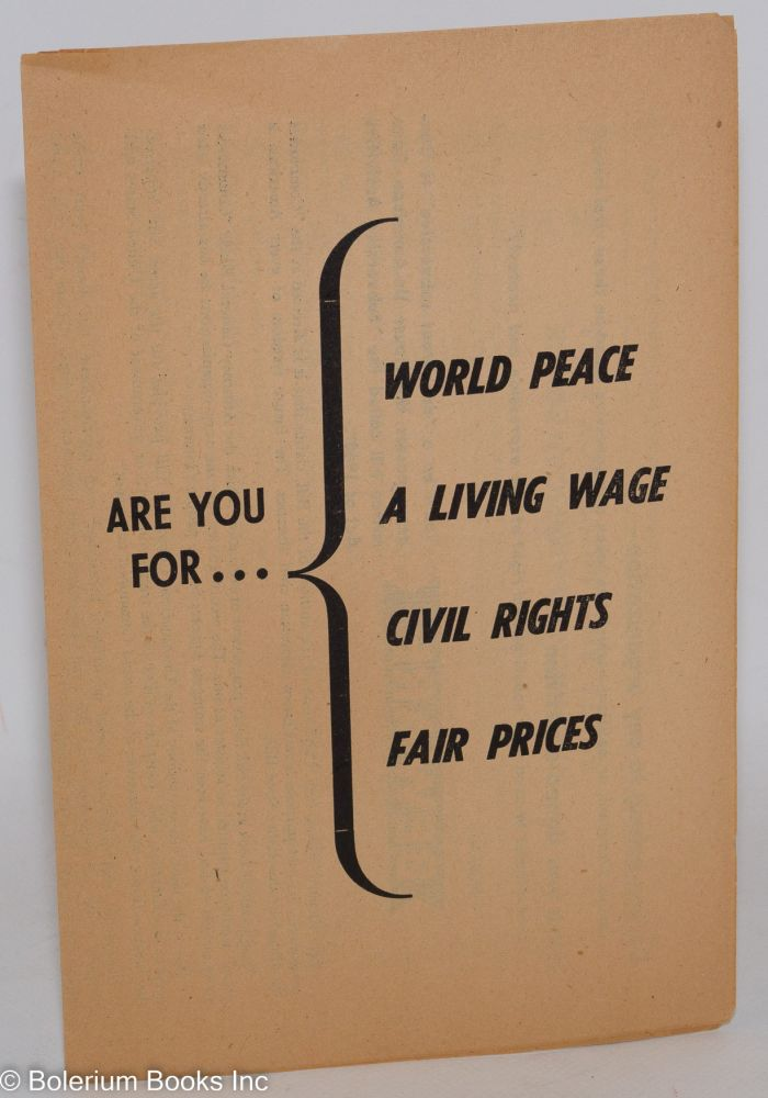 Are you for... world peace, a living wage, civil rights, fair prices. Communist Party of Los Angeles.