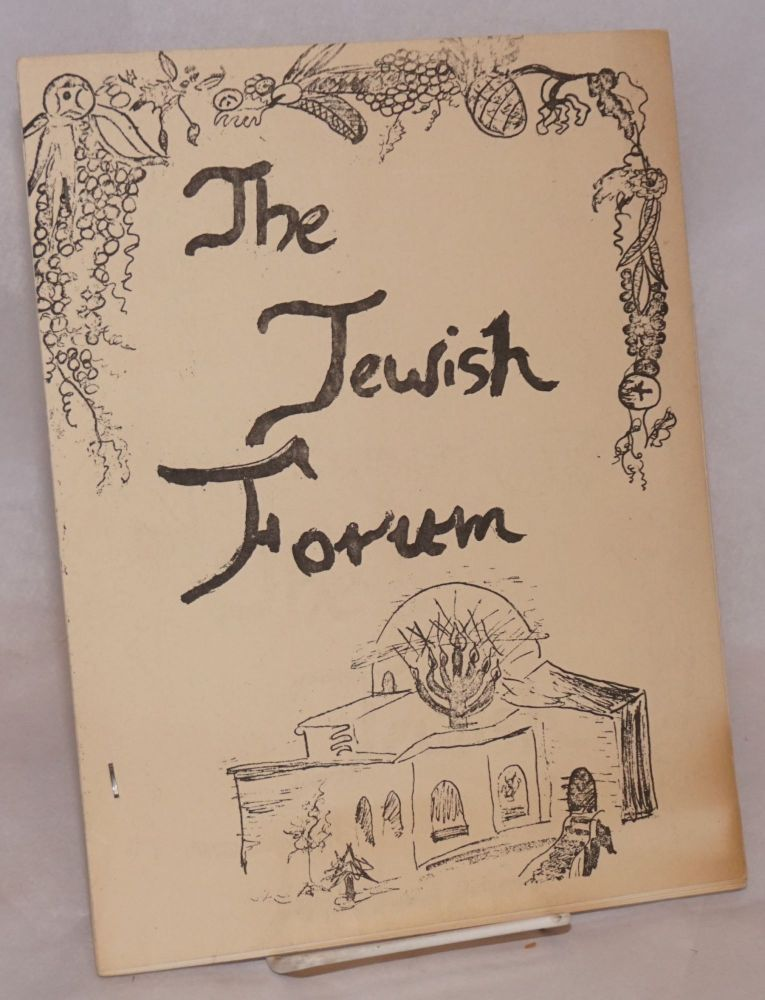 The Jewish Forum. Number 1 (May, 1971). Martin Goldstein, ed.