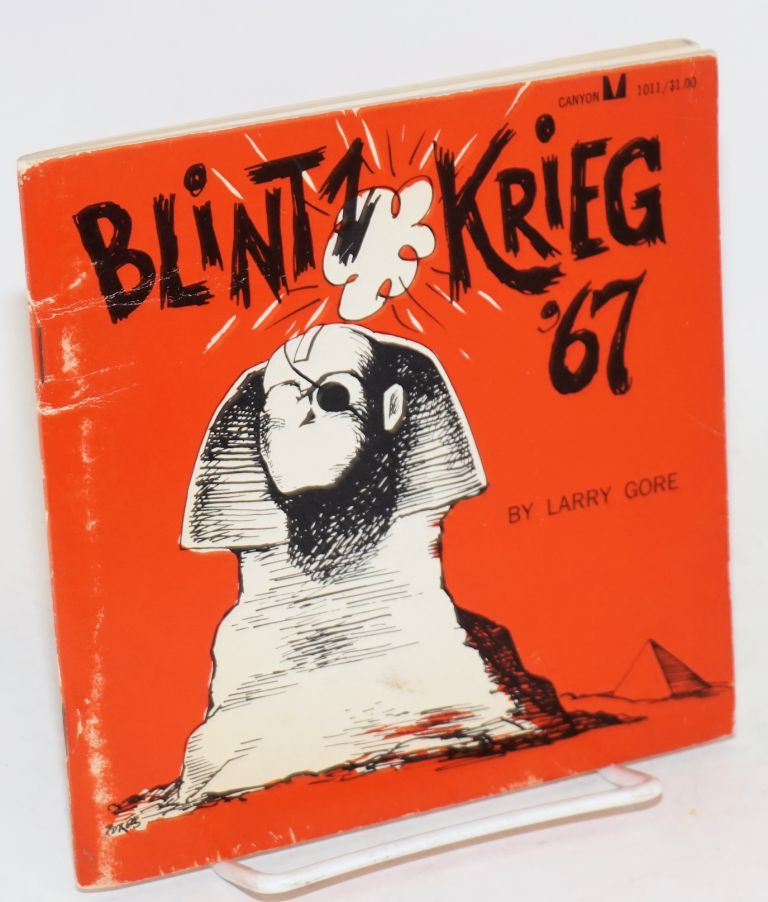 Blintz krieg '67. Larry Gore, Paul Peter Porges.