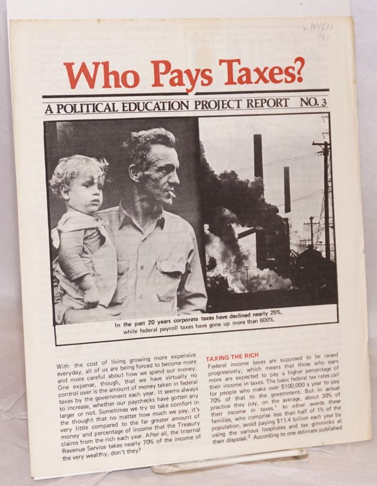 Who pays taxes? Political Education Project.