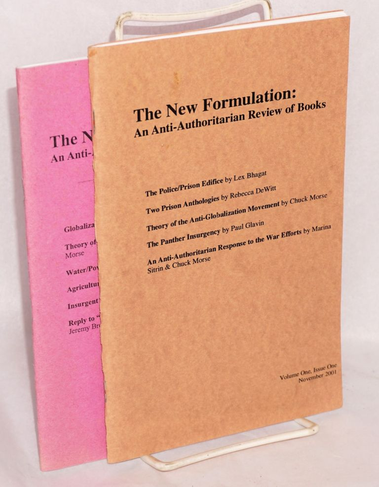 The new formulation: An anti-authoritarian review of books. Vol. 1, nos. 1 and 2
