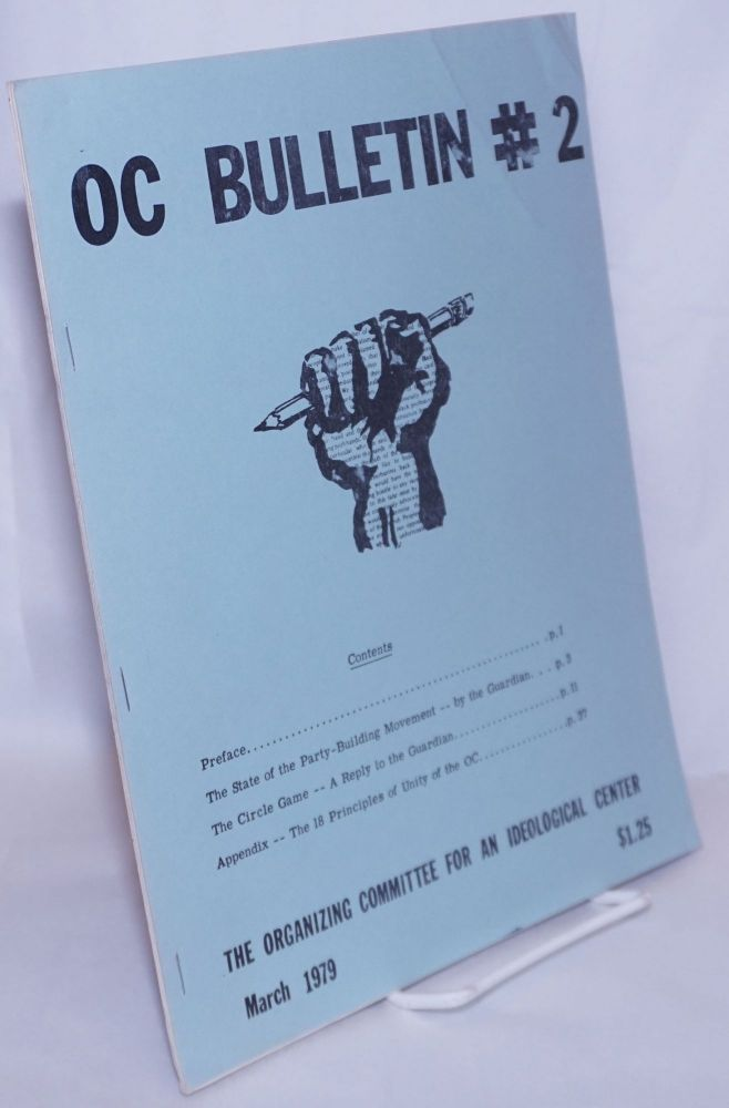 OC bulletin, no. 2 (March 1979). Organizing Committee for an Ideological Center.
