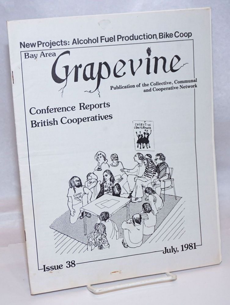 Bay Area Grapevine: Issue 38 (July 1981) publication of the Collective, Communal and Cooperative Network.