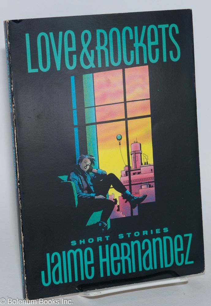 Love & rockets; short stories. Jaime Hernandez.