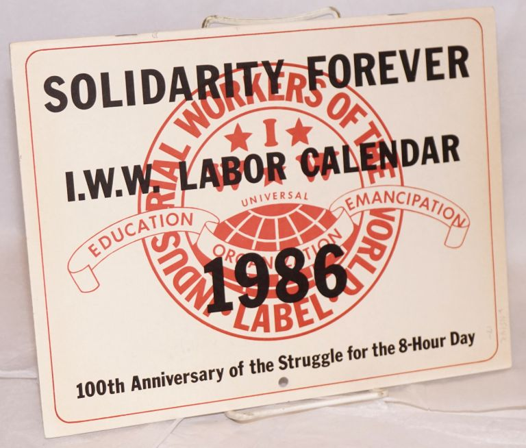 Solidarity Forever. IWW labor calendar, 1986. Industrial Workers of the World.
