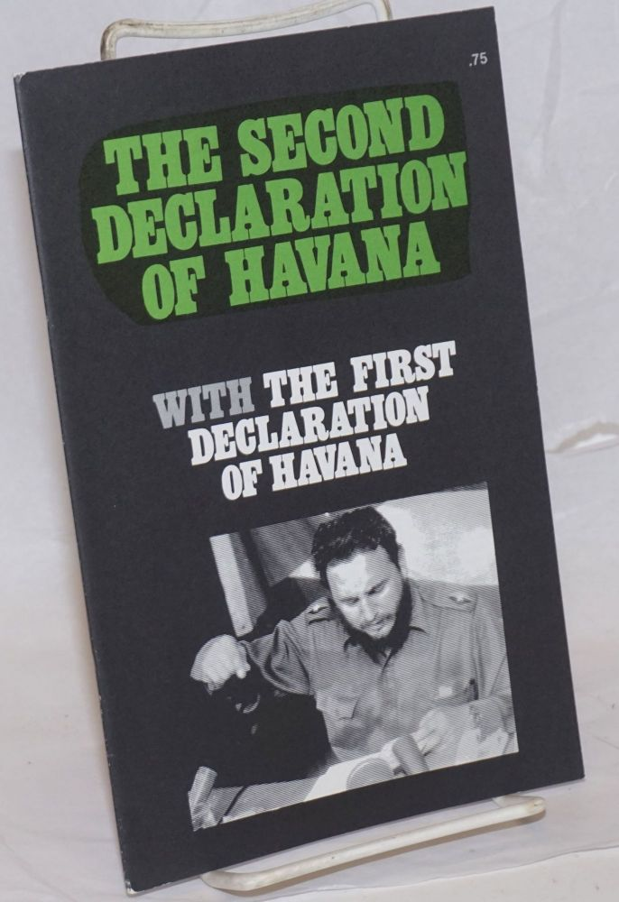 The second declaration of Havana with The first declaration of Havana. Fidel Castro.