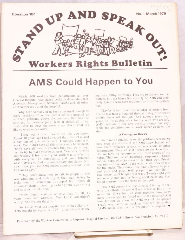 Stand up and speak out! Workers rights bulletin. No. 1 (March 1979). Workers Committee to Improve Hospital Services.