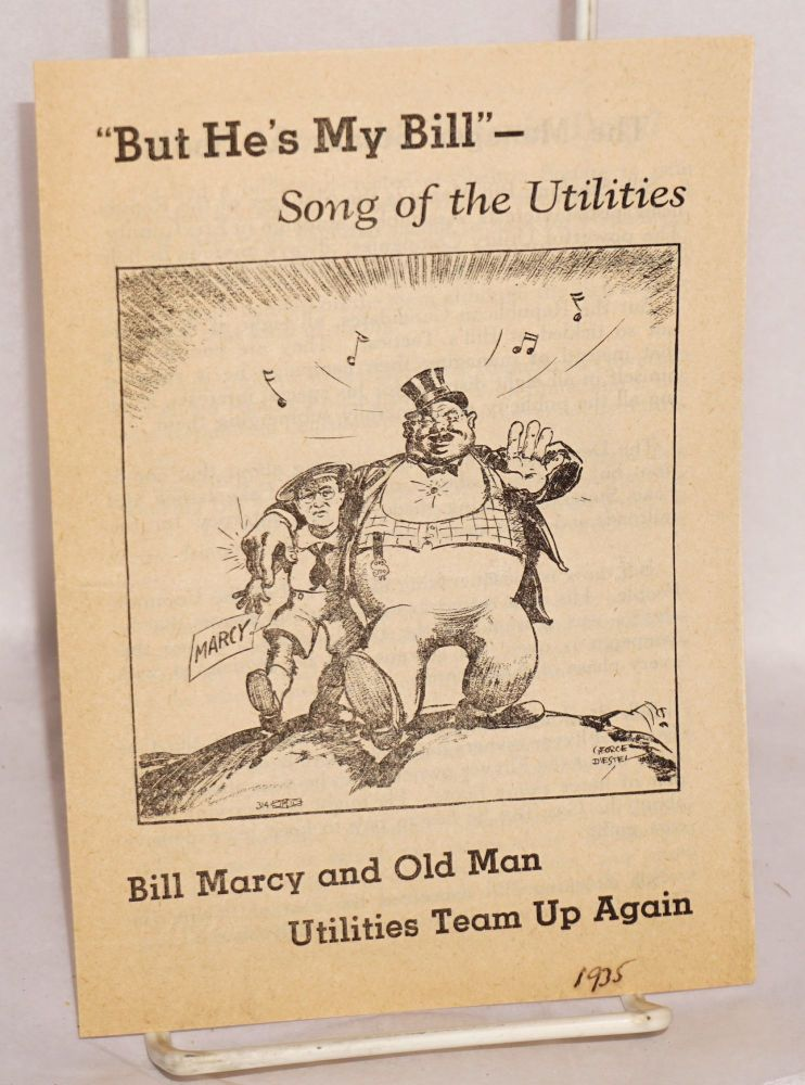 """Bill Marcy and Old Man Utilities team up again: """"But he's my Bill"""" - Song of the Utilities"""