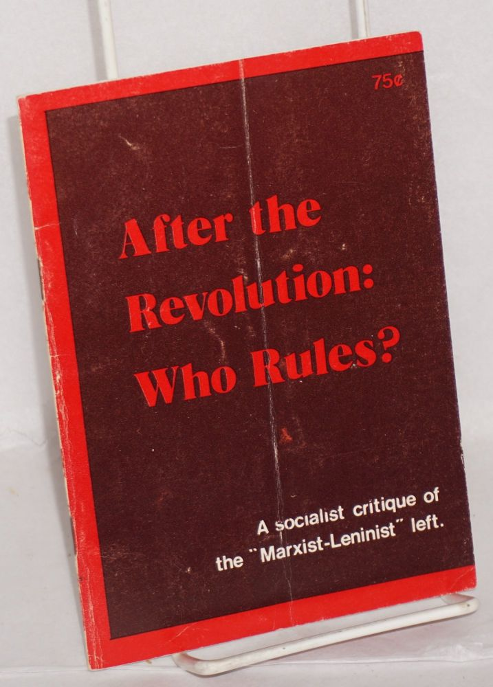 After the revolution: who rules? Socialist Labor Party.