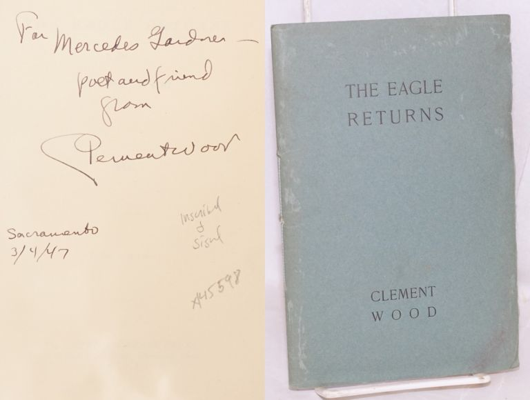 The Eagle returns. Clement Wood.