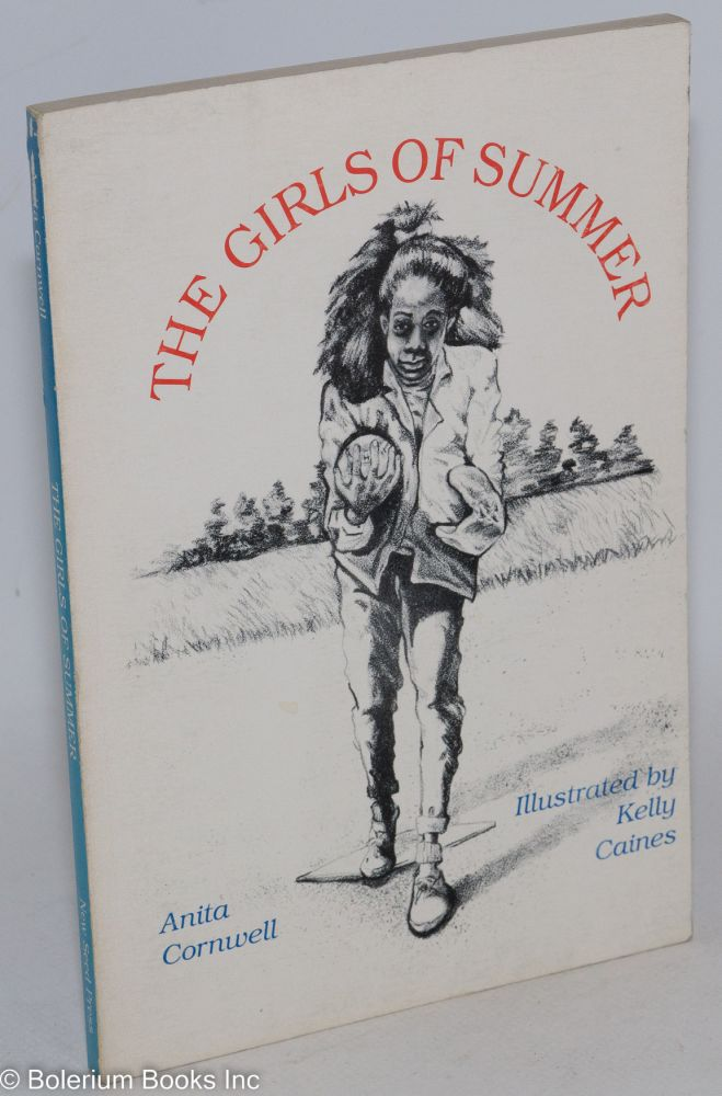 The girls of summer; illustrated by Kelly Caines. Anita Cornwell.