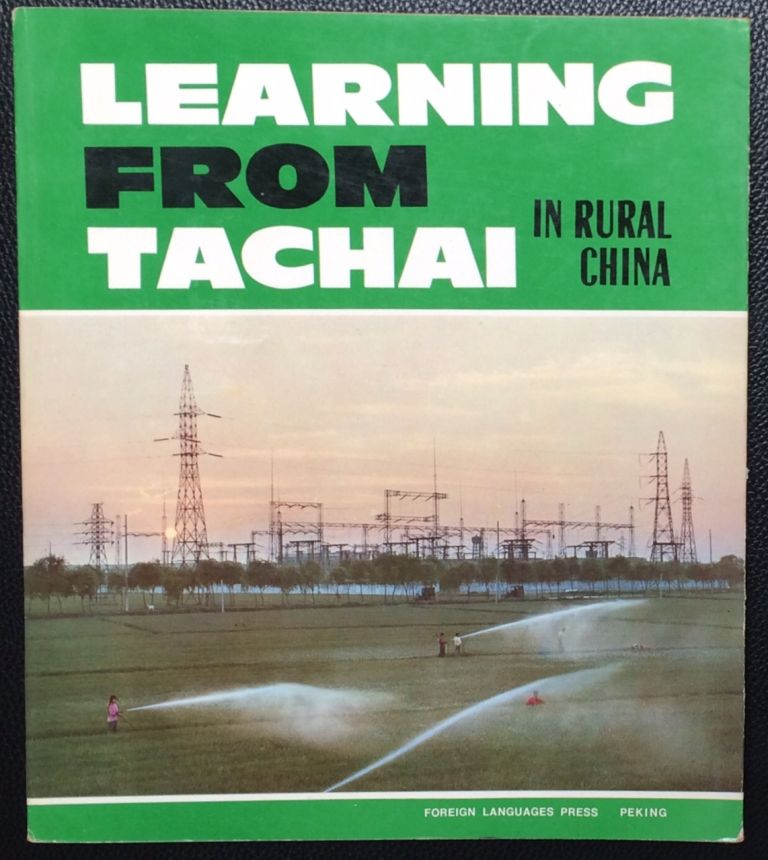 Learning from Tachai in rural China