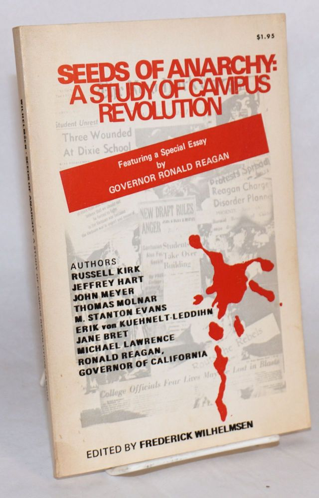 Health Education Essay Seeds Of Anarchy A Study Of Campus Revolution Featuring A Special Essay  By Governor Ronald Reagan  Frederick Wilhelmsen Ed Argumentative Essay Thesis also English Essays Samples Seeds Of Anarchy A Study Of Campus Revolution Featuring A Special  English Essay Writing Help