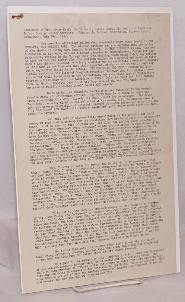 Statement of Mrs. Grace Keefe, Nat'l Sec'y, Womens League for Political Education, before Foreign Policy Committee - Democratic National Convention, Stevens Hotel, Wednesday, July 19, 1944. Grace Keefe.
