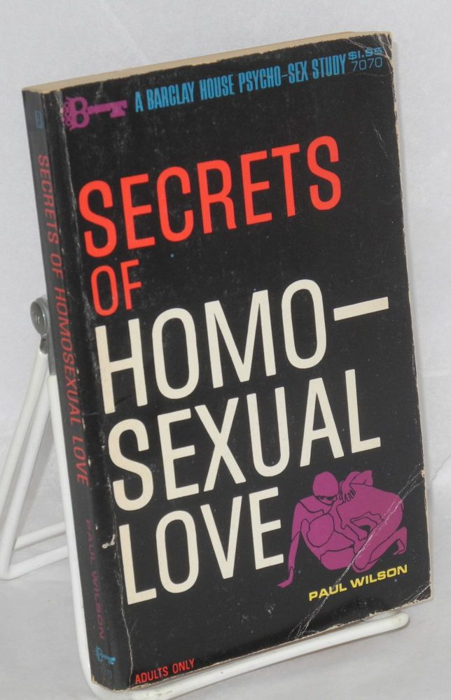 Secrets of homosexual love. Paul Wilson.