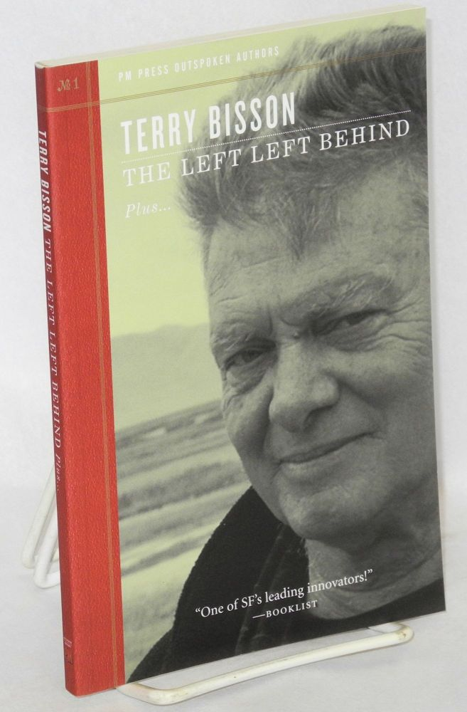 The Left Left Behind. Terry Bisson.