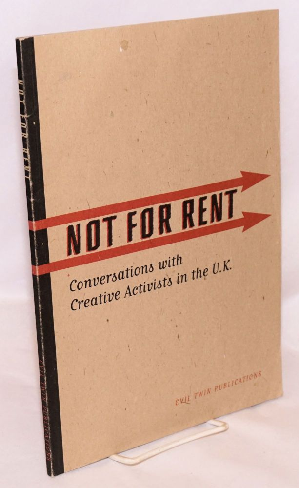 Not for rent, conversations with creative activists in the U.K. Stacy and Grrrt Wakefield.