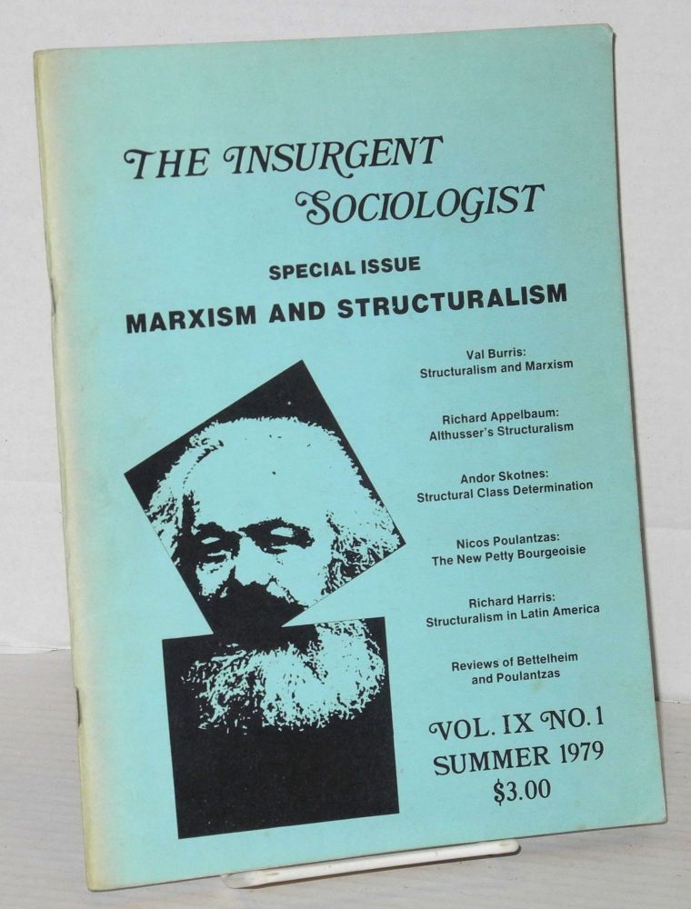 Marxism and structuralism; a special issue of The Insurgent Sociologist, vol. 9, no. 1. Insurgent Sociologist.