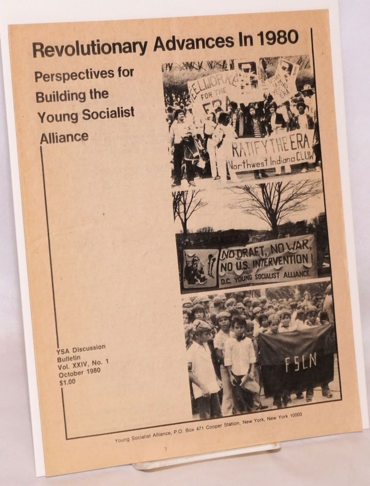 Revolutionary advances in 1980: perspectives for building the Young Socialist Alliance. YSA Discussion Bulletin, Volume 24, No. 1. Young Socialist Alliance.