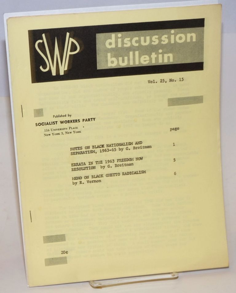 SWP discussion bulletin vol. 25, no. 15. Socialist Workers Party.