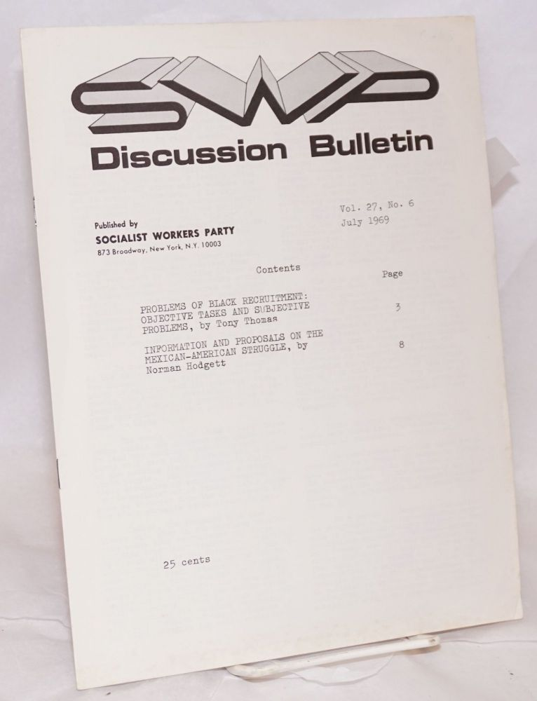 Discussion bulletin vol. 27, no. 6 (July 1969). Socialist Workers Party.