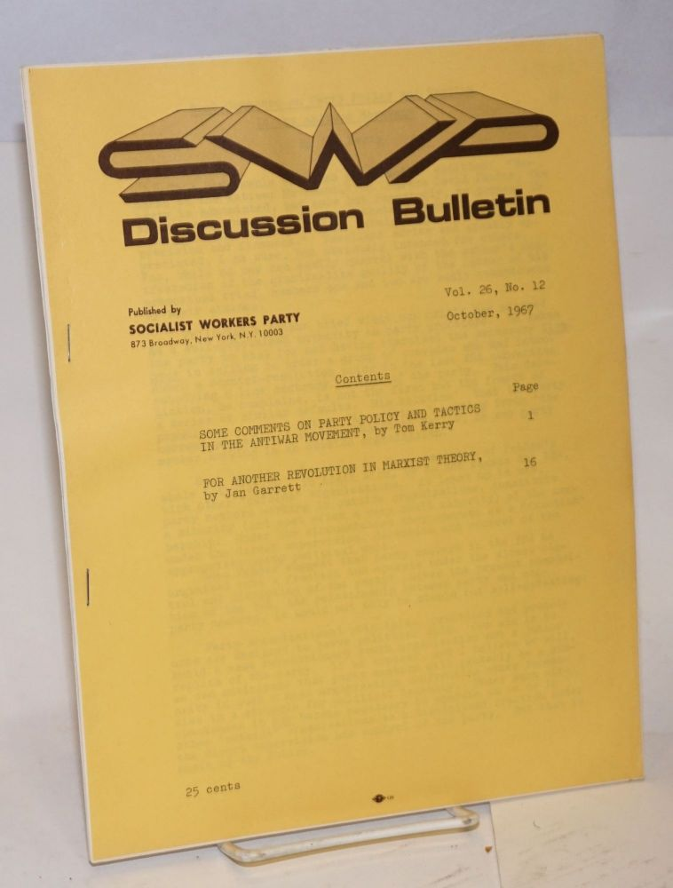 Discussion bulletin vol. 26, no. 12 (October 1967). Socialist Workers Party.