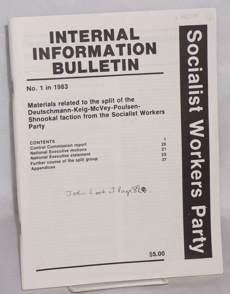Internal Information Bulletin, no. 1 in 1983. Materials related to the split of the Deutschmann-Keig-McVey-Poulsen-Shnookal faction from the Socialist Workers Party. Socialist Workers Party, Australia.