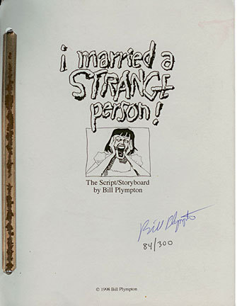 I married a strange person; the script/storyboard. Bill Plympton.