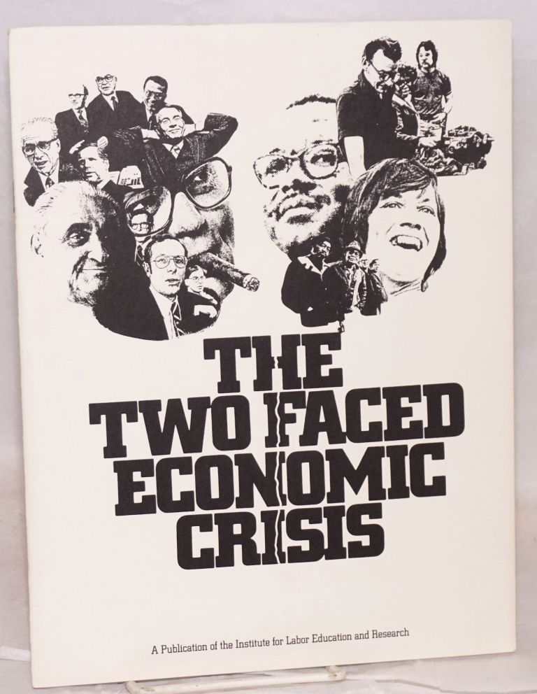 The two faced economic crisis. Institute for Labor Education and Research.