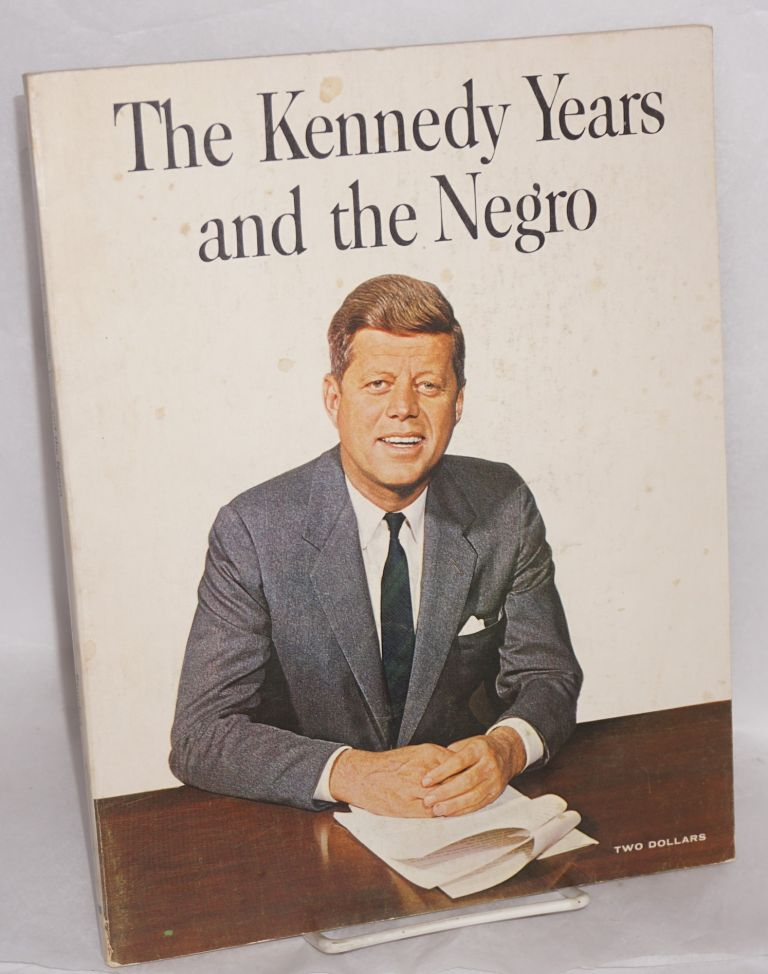 The Kennedy years and the Negro; a photographic record, introduction by Andrew T. Hatcher, designed by Herbert Temple. Doris E. Saunders, ed.