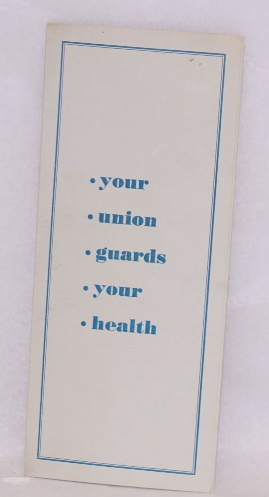 Your union guards your health. United Office, CIO Professional Workers of America.