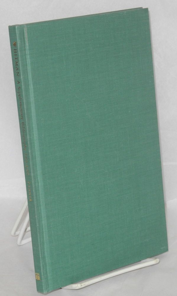 Walt Whitman; a supplementary bibliography: 1961-1967 by James T. F. Tanner. Walt Whitman, James T. F. Tanner.