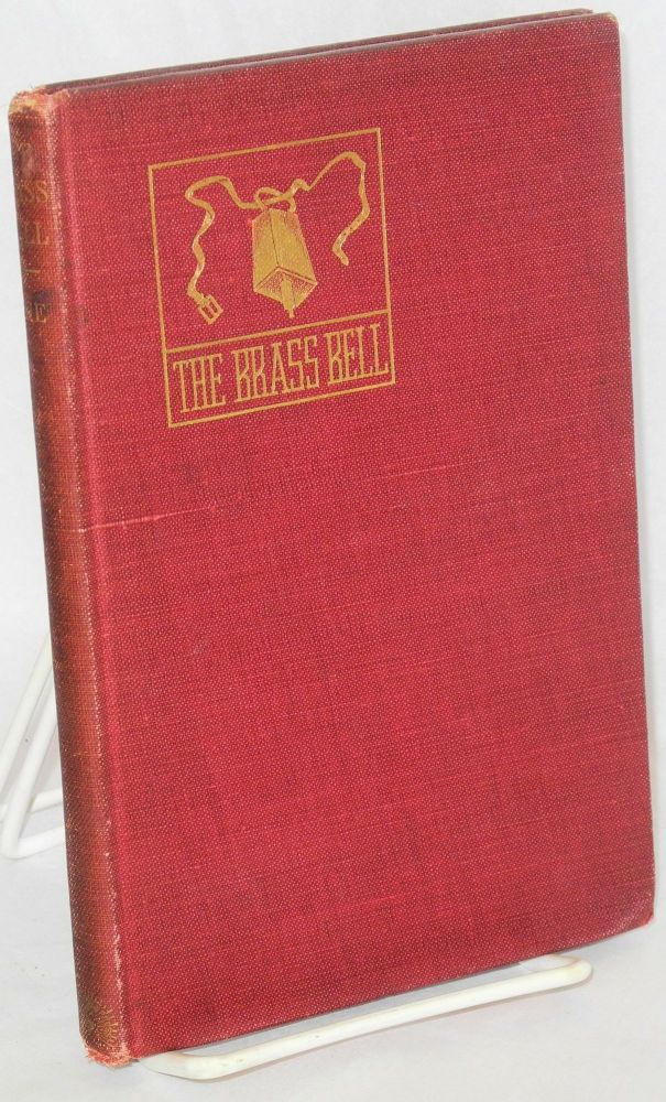 The brass bell or, The chariot of death. A tale of Caesar's Gallic invasion.Translated from the original French by Solon De Leon. Eugene Sue.