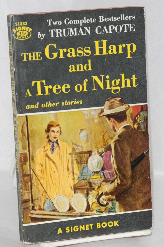 The grass harp and Tree of night and other stories. Truman Capote.
