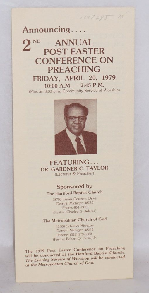 Announcing .... 2nd annual post Easter conference on preaching; Friday, April 20, 1979 ... featuring ... Dr. Gardner C. Taylor