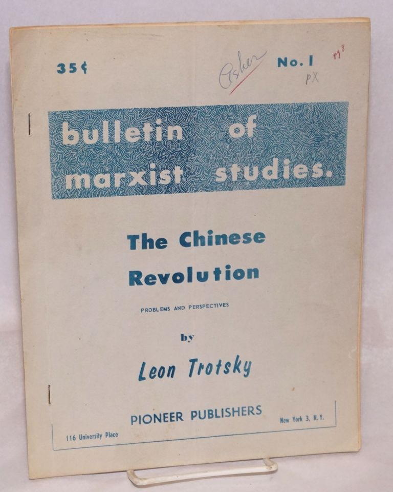 The Chinese revolution, problems and perspectives. Leon Trotsky.