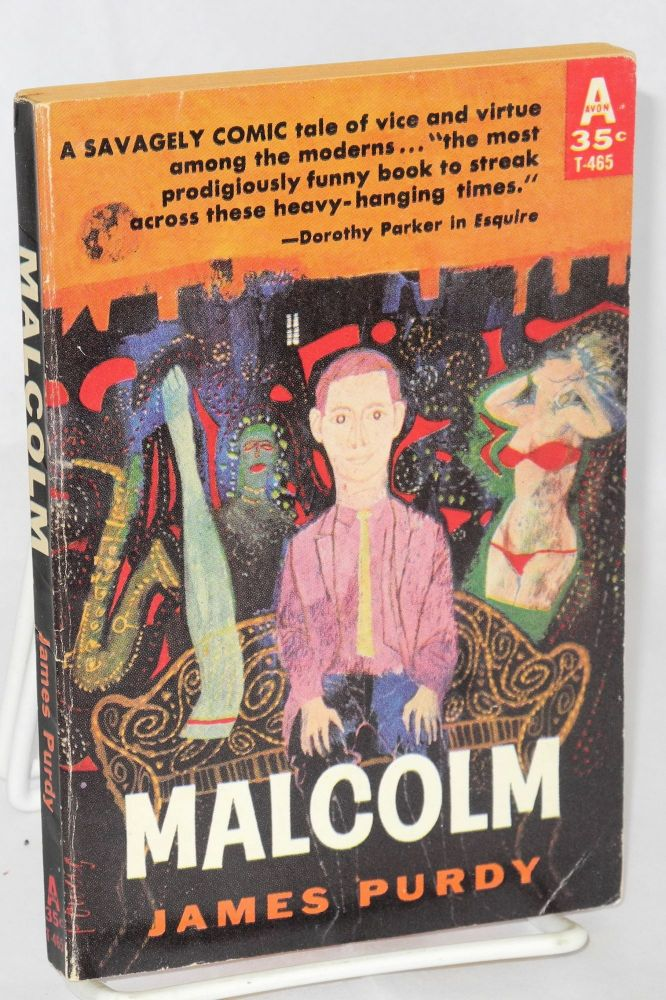 Malcolm. James Purdy.