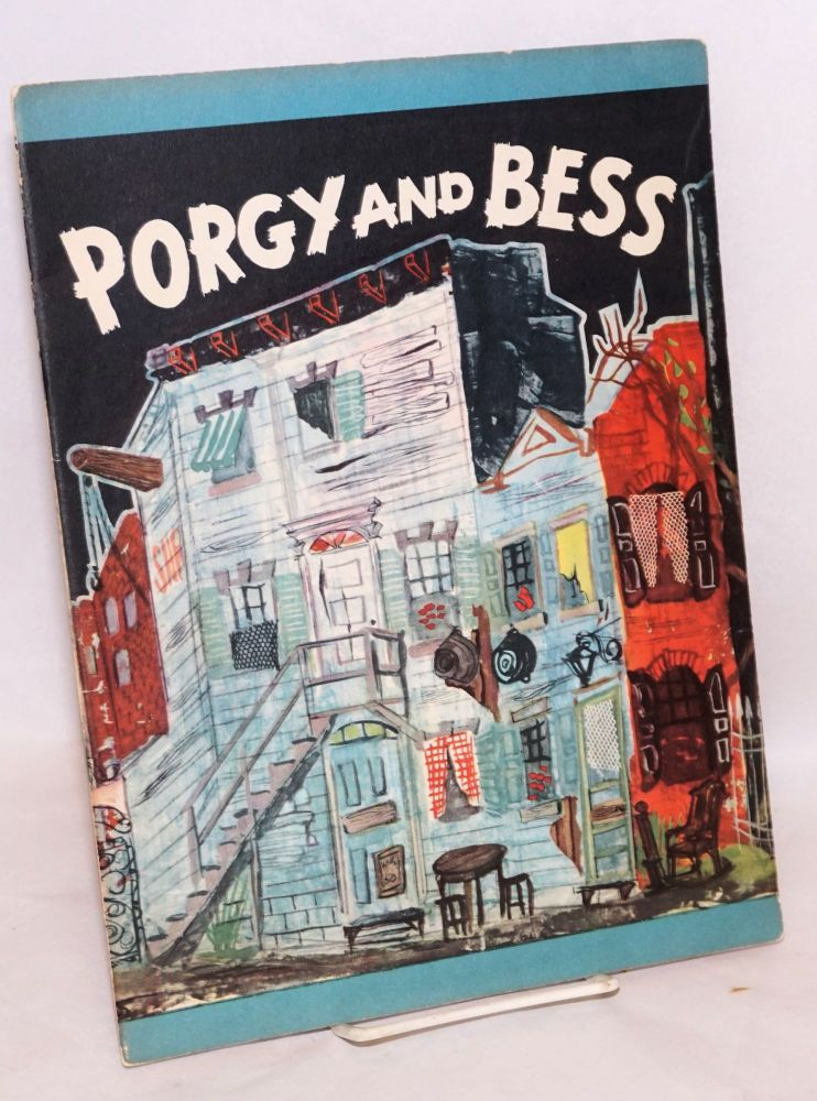 Blevins Davis and Robert Breen present Porgy and Bess; Music by George Gershwin, libretto by Du Bose Heyward