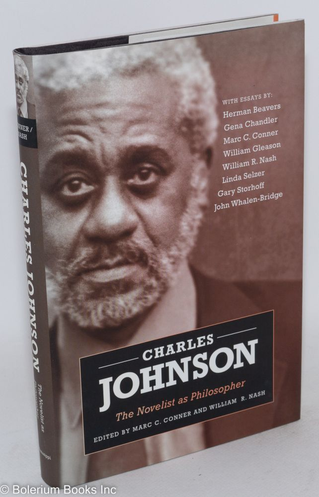 Charles Johnson, the novelist as philosopher. Marc C. Conner, eds William R. Nash.