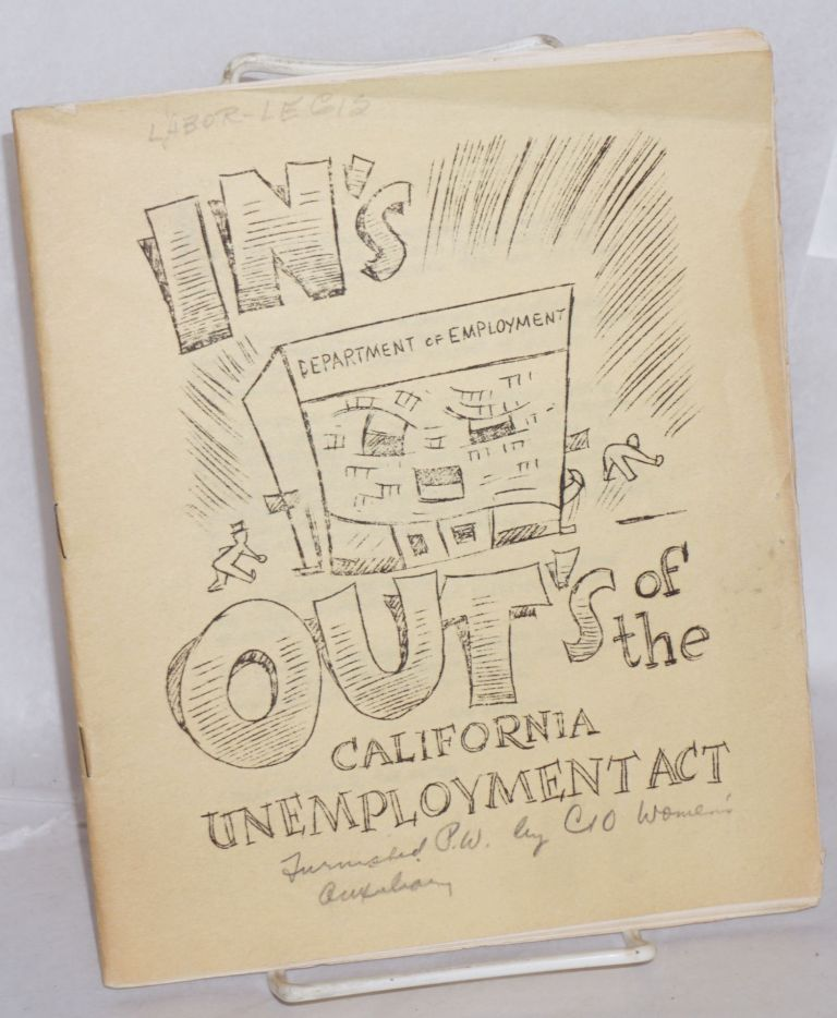 In's and out's of the California Unemployment Act. Ken Harford.