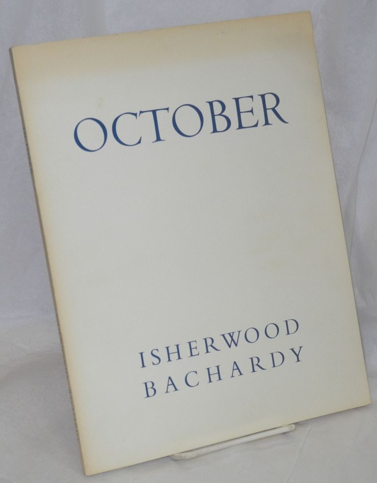 October;. Christopher Isherwood, , text, Don Bachardy.