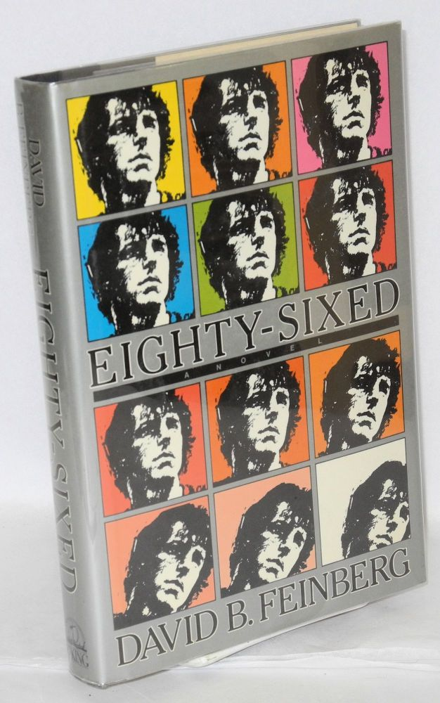 Eighty-sixed. David B. Feinberg.