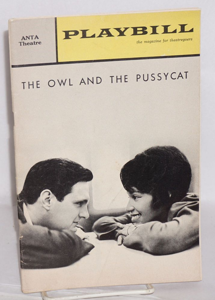 Playbill; volume 2 number 6, June 1965 for the ANTA Theatre production of The owl and the pussycat starring Diana Sands and Alan Alda. Bill Manhoff, Dore Schary, Alan Alda, Diana Sands.