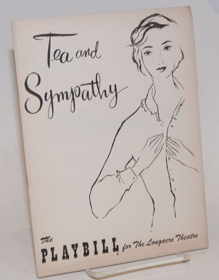 The Playbill for Elia Kazan's production of Tea and sympathy at the Longacre Theatre. Robert Anderson.